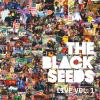 Live Volume 1 - The Black Seeds